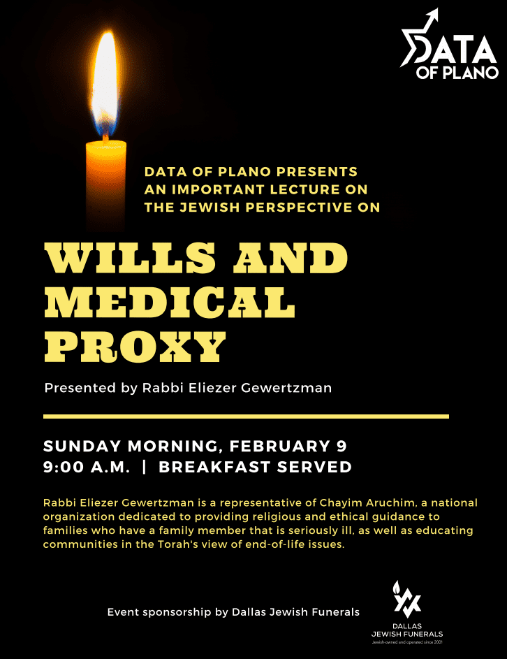 DATA of Plano Presents the Jewish Perspective of Wills and Medical Proxy 1