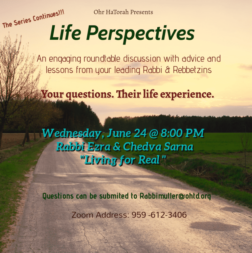 Congregation Ohr HaTorah Presents: Life Perspectives 1